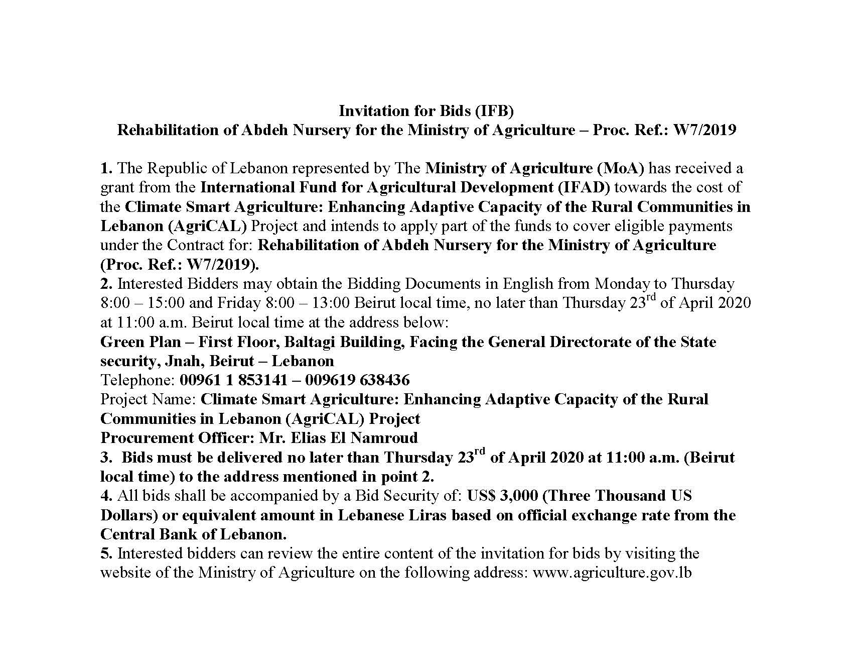 Invitation for Bids (IFB) - Rehabilitation of Abdeh Nursery for the Ministry of Agriculture – Proc. Ref.: W7/2019